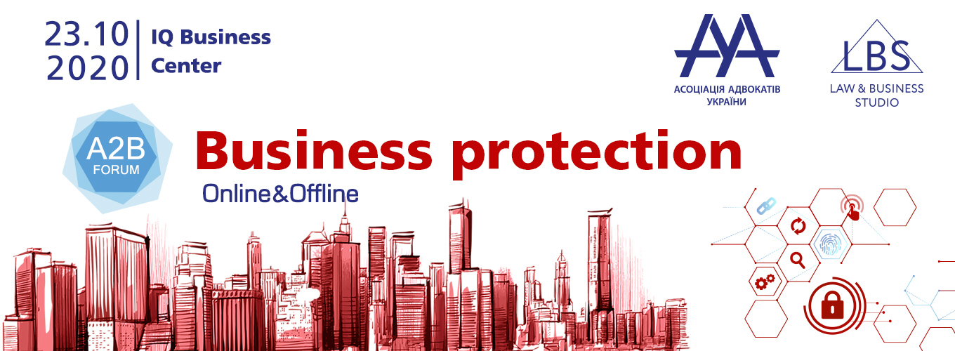 BUSINESS PROTECTION 2020 - A2B FORUM